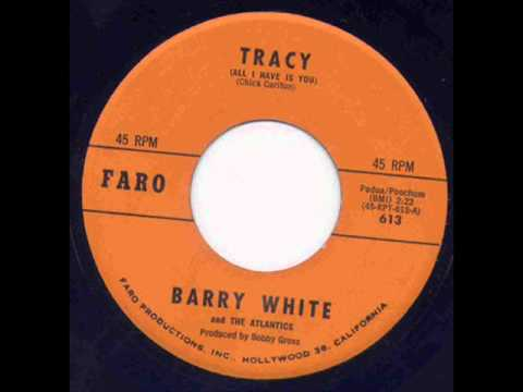 Barry White & The Atlantics- Tracy (All I Have Is You)