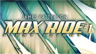 Marvel: James Patterson joins Marvel for Max Ride: First Flight!