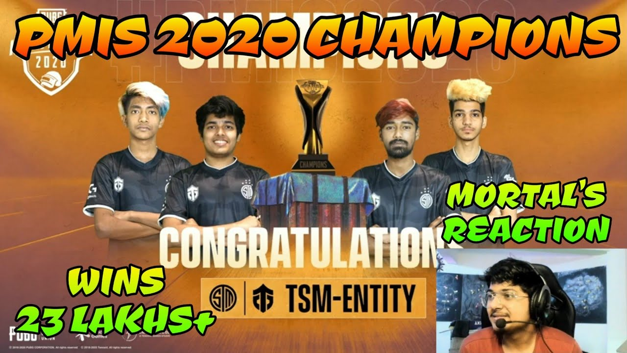 TsmEntity Champion Of PMIS 2020 Mortal's Reaction, Winning More Than 23 Lakhs Pubg Mobile Highlights