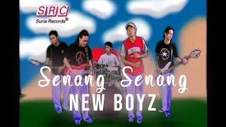 New Boyz - Senang Senang