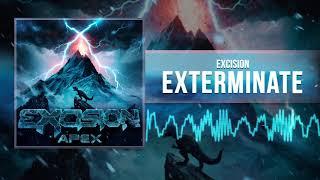 Excision - Exterminate ( Audio)