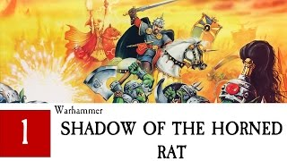 Warhammer: Shadow of the Horned Rat Part 1