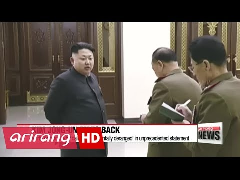 "Kim Jong-un calls Trump ""mentally deranged"" and ""dotard"" in unprecedented direct statment"