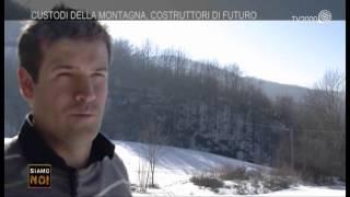 """Siamo noi reportage - """"Custodi della montagna, costruttori di futuro"""" - 17 agosto 2015"""