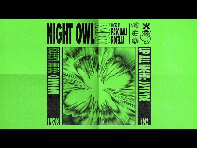 JOYRYDE, OMNOM - Night Owl Radio 242