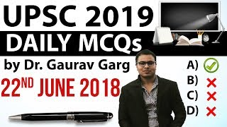 UPSC 2019 Preparation - 22nd June 2018 Daily Current Affairs for UPSC / IAS 2019 by Dr Gaurav Garg