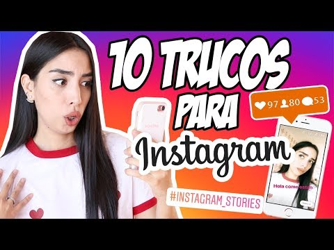 10 trucos INCREÍBLES de INSTAGRAM e STORIES que NO SABIAS | Claudipia