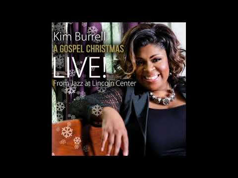 Kim Burrell - A Gospel Christmas: LIVE from Jazz at Lincoln Center