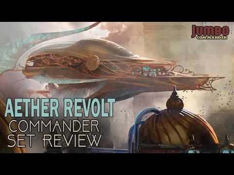 Commander Set Review of Aether Revolt