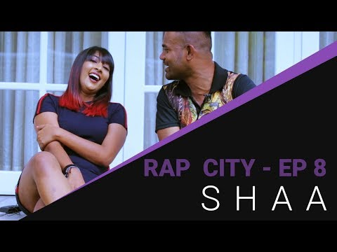 Rap City   රැප් සිටී - SHAA