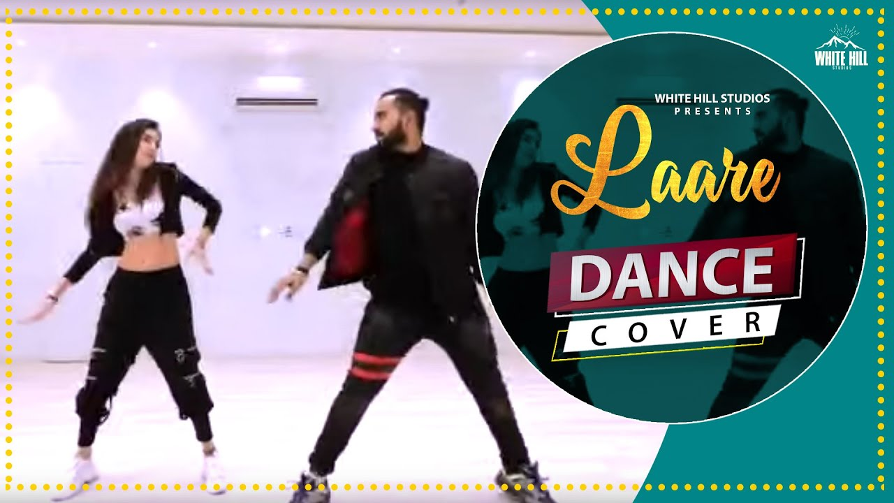 Laare (Dance Cover) | Tejas & Khushi | Trending Dance Song | White Hill Entertainment