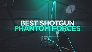 THE BEST SHOTGUN in PHANTOM FORCES.. (roblox)