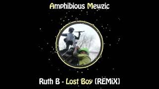 Ruth B - Lost Boy [REMIX]