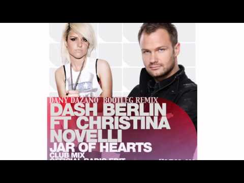 Dash Berlin Feat  Christina Novelli - Jar Of Hearts (Dany Dazano Bootleg Remix)