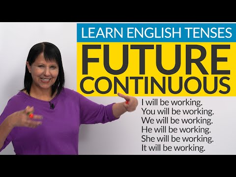 Learn English Tenses: FUTURE CONTINUOUS