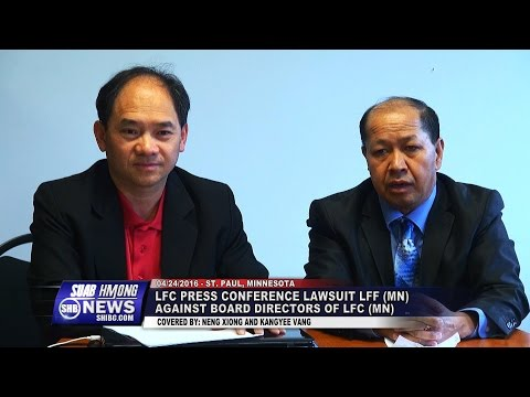 SUAB HMONG NEWS:  Lao Family Community of MN held a Press Conference on a lawsuit
