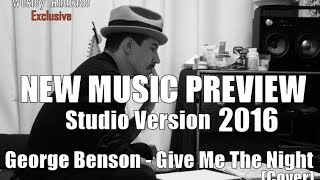 Red Hot Chili Peppers- Give Me The Night (George Benson Cover) (New Music 2016) (Preview)
