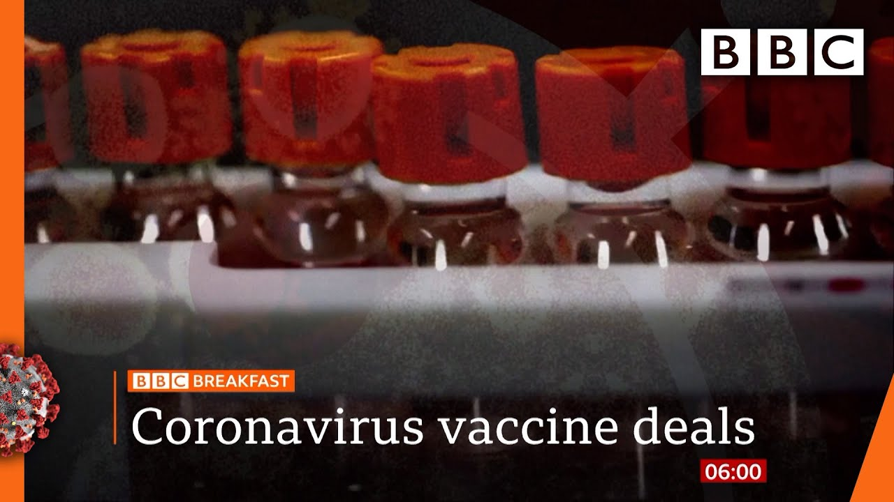 Coronavirus Vaccine Uk Signs Deals For 90 Million Doses Covid 19 Top Stories This Morning Bbc Youtube