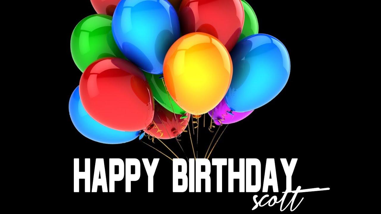 Happy Birthday Scott