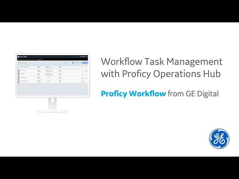 Proficy Workflow and Proficy Operations Hub