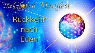 Globales Manifest - Die  Rückkehr nach Eden (GM-Trailer 2)