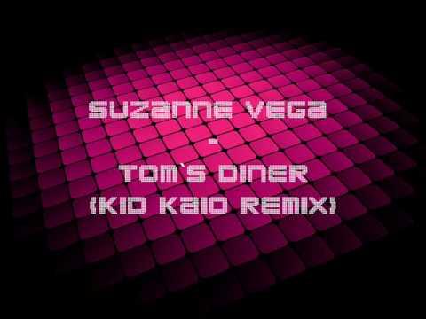 Suzanne Vega - Tom`s Diner (Kid Kaio Remix)
