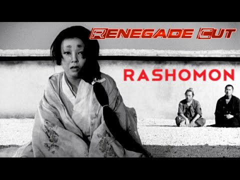 Rashomon - Renegade Cut