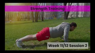 Strength - Week 11&12 Session 2