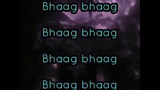 Bhaag DK bose with lyrics   from movie delhi belly