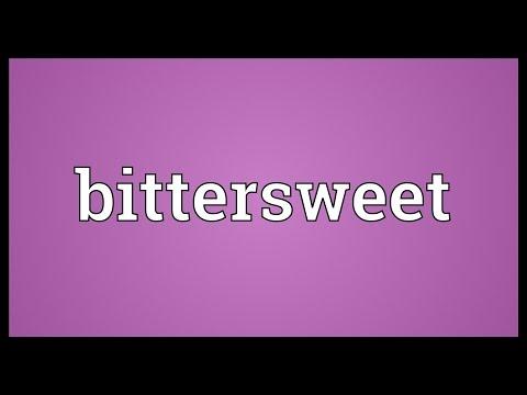 Bittersweet Meaning