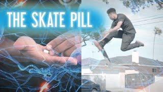 The Skate Pill