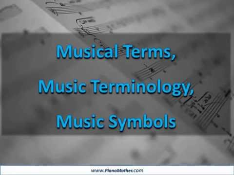 Music Terms, Music Symbols also Meaning