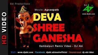 Deva Shree Ganesha Remix | DJ Abi | Agneepath | Sambalpuri Mix | Hrithik Roshan, Priyanka
