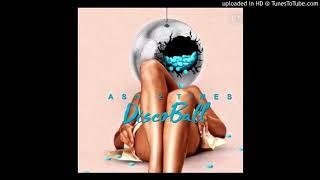 Asa2Times - Disco Ball