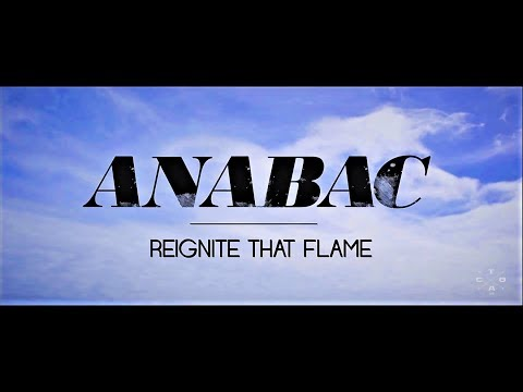 Reignite that flame - Anabac (Official Music Video)