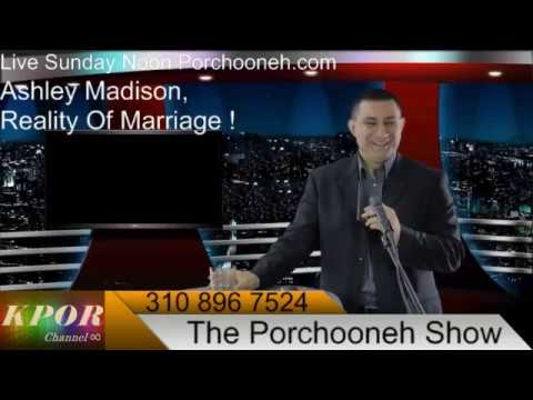 PORCHOONEH Ashley Madison Reality Of Marriage !