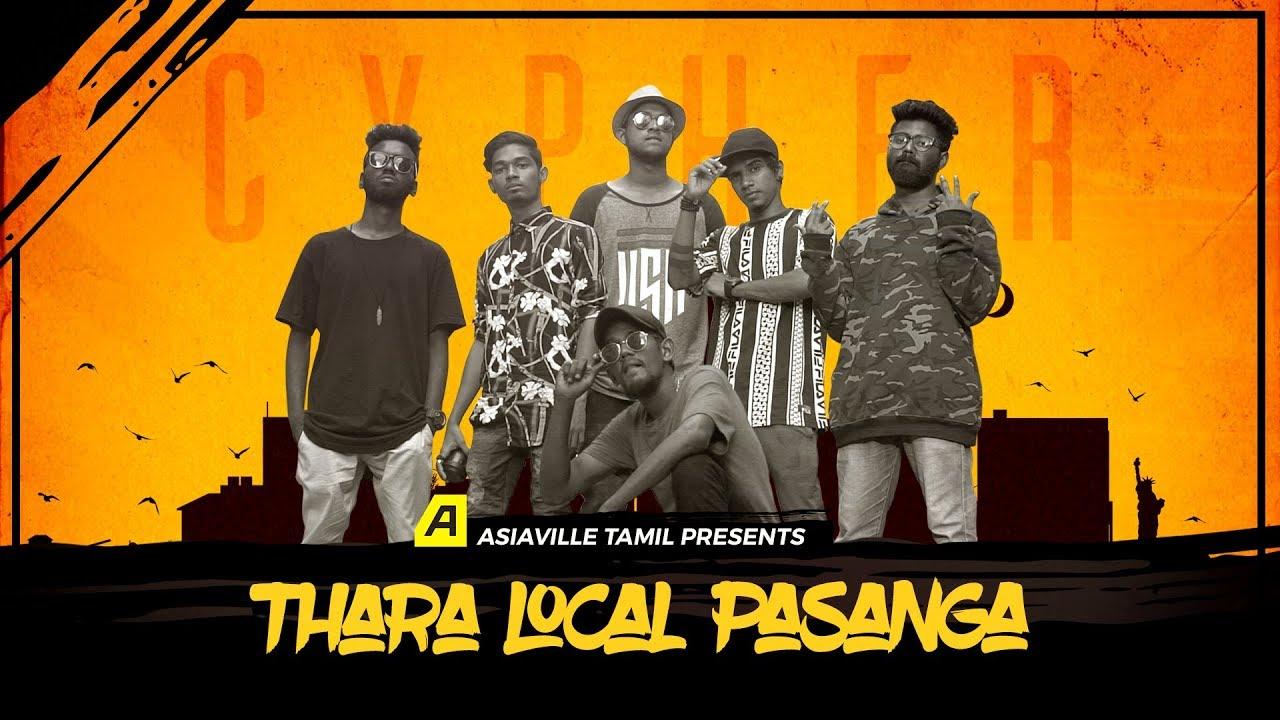 Rap Cypher: Thara Local Pasanga | Music Video | Asiaville Tamil