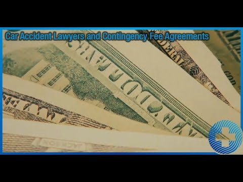 Car Accident Lawyers and Contingency Fee Agreements