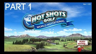 Hot Shots Golf World Invitational - Part 1 - Getting Started