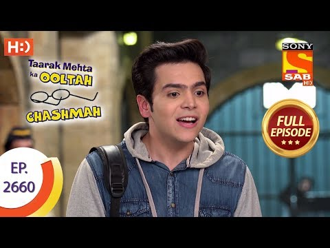 Taarak Mehta Ka Ooltah Chashmah - Ep 2660 - Full Episode - 5th February, 2019 thumbnail