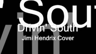 Jimi Hendrix - Drivin South Cover