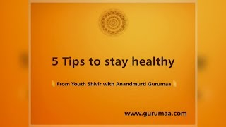 How to Stay Healthy | satsang by gurumaa