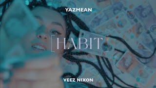 YazMean - HABIT [DRACULA]