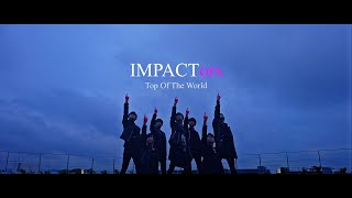 "IMPACTors - ""Top Of The World"" Teaser Movie"