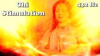 ☯ Chi - (Qi/Ch'i) (432 Hz) Awaken/Stimulation/Activation/Meditation