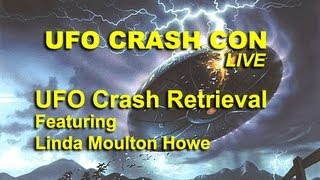 UFO Crash Con - New UFO Crash Retrieval - Linda Moulton Howe LIVE FEATURE