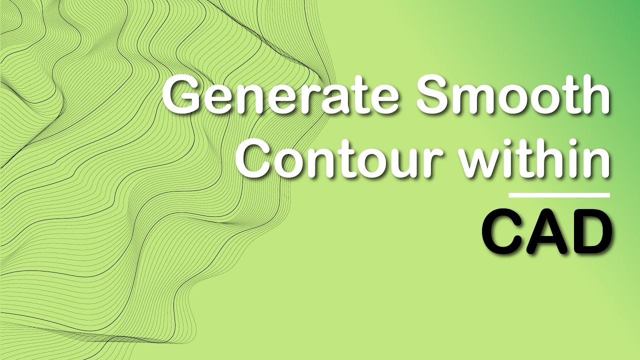 Creating Contour within CAD