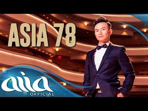 «ASIA 78» TÌNH YÊU & THÂN PHẬN - TRAILER #3