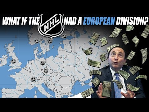 What If The NHL Had A European Division?