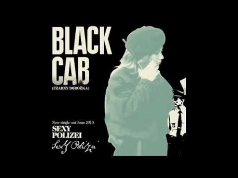 Black Cab - Sexy Polizei